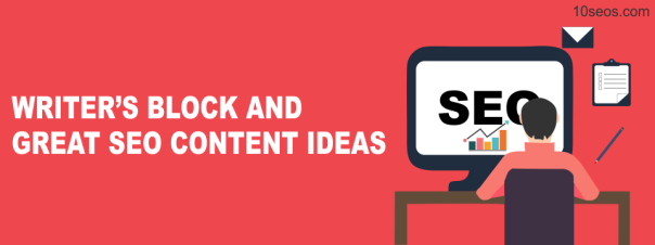 "Unblock the ""Writer's Block"" and Find Great SEO Content Ideas.png"
