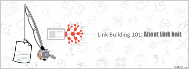 Link Building 101 About Linkbait.png
